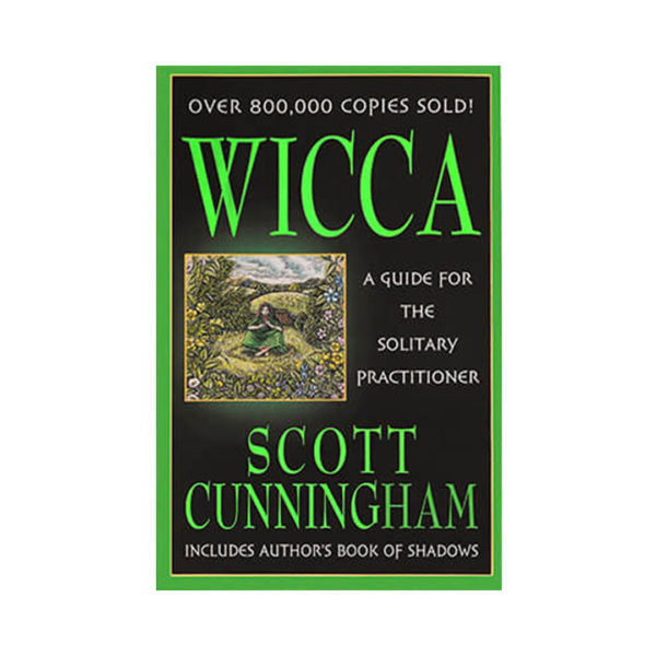 Wicca: A Guide For The Solitary Practitioner by Scott Cunningham - Wiccan Online Shop