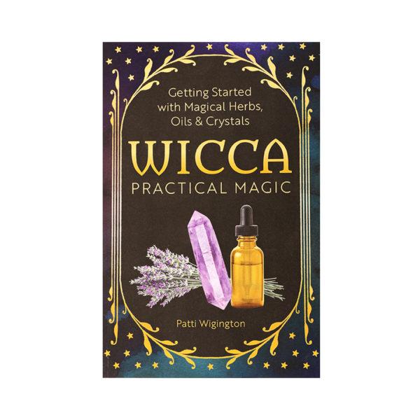Wicca Practical Magic by Patti Wigington - Wiccan Online Shop