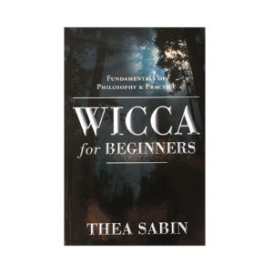 Wicca For Beginners by Thea Sabin - Wiccan Online Shop